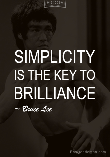 Is the Key to Brilliance Bruce Lee Simplicity Quote